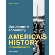 Documents for America's History, Volume 2 by University James A Henretta