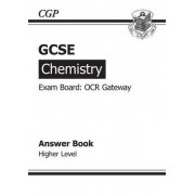 GCSE Chemistry OCR Gateway Answers (for Workbook) (A*-G Course) by CGP Books