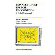 Connectionist Speech Recognition by Herv