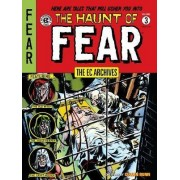 Ec Archives: The Haunt Of Fear Volume 3 by Wally Wood