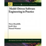 Model-Driven Software Engineering in Practice by Marco Brambilla