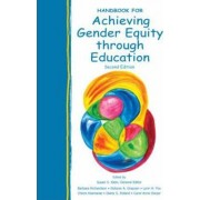 Handbook for Achieving Gender Equity Through Education by Susan Shurberg Klein