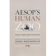 Aesop's Human Zoo by Phaedrus