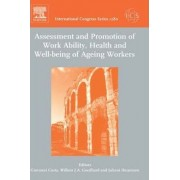 Assessment and Promotion of Work Ability, Health and Well-being of Ageing Workers by Giovanni Costa
