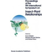 Proceedings of the 9th International Symposium on Insect-Plant Relationships by Erich Stadler