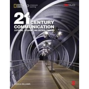 21st Century Communication 2: Listening, Speaking and Critical Thinking: Student Book by Jessica Williams