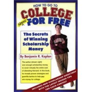 How to Go to College for Free by Benjamin R. Kaplan