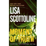 Moment of Truth by Lisa Scottoline