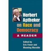 Herbert Aptheker on Race and Democracy by Herbert Aptheker