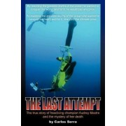 The Last Attempt by Carlos Serra