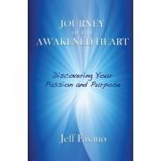 Journey of the Awakened Heart by Jeff Fasano
