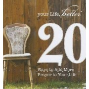 20 Ways to Add More Prayer to Your Life by Lillian Daniel
