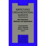 Improving Organizational Surveys by Paul Rosenfeld