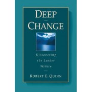 Deep Change by Robert E. Quinn