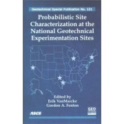 Probabilistic Site Characterization at the National Geotechnical Experimentation Sites by Erik Vanmarcke