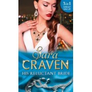 His Reluctant Bride by Sara Craven