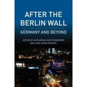 After the Berlin Wall by Katharina Gerstenberger
