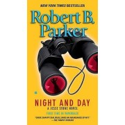 Night and Day by Robert B Parker