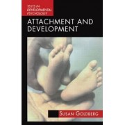 Attachment and Development by Susan Goldberg