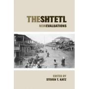 The Shtetl by Steven T. Katz