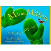 M is for Mitten by Annie Appleford