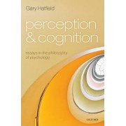 Perception and Cognition by Gary Hatfield