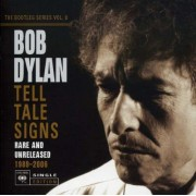 Bob Dylan - Tell Tale Signs: The Bootleg Series Vol. (0886973474723) (1 CD)