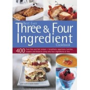 Best Ever Three & Four Ingredient Cookbook by Jenny White
