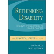 Rethinking Disability: A Disability Studies Approach to Inclusive Practices by Jan W. Valle