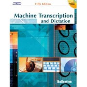 Machine Transcription and Dictation by Mitsy Ballentine