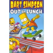 Bart Simpson: Out to Lunch by Matt Groening