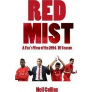 Red Mist: A Fan's View of the 2014/15 Season by Neil Collins