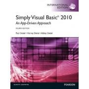 Simply Visual Basic 2010: an App-driven Approach by Harvey M. Deitel
