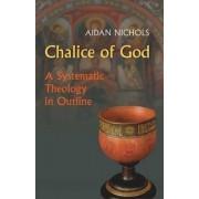 Chalice of God by Aidan Nichols