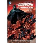 Phantom Stranger: A Stranger Among Us Volume 1 by Brent Anderson