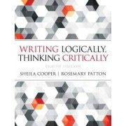 Writing Logically Thinking Critically by Sheila Cooper