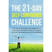 The 21-Day Self-Confidence Challenge by 21-Day Challenges