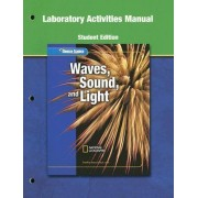 Waves, Sound, and Light Laboratory Activites Manual by McGraw-Hill Education