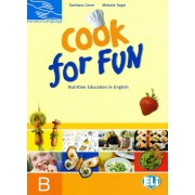 Cook for Fun - students book B(Damiana Covre; Melanie Segal )