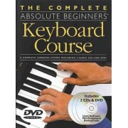 The Complete Absolute Beginners Keyboard Course by Amsco Publications