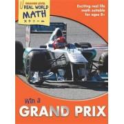 Real World Math Orange Level: Win a Grand Prix by Wendy Clemson