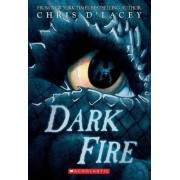 Dark Fire (the Last Dragon Chronicles #5) by Chris D'Lacey
