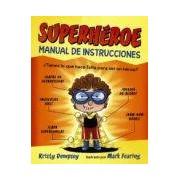 Dempsey Kristy Superhéroe: Manual De Instrucciones