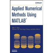 Applied Numerical Methods Using MATLAB by Won Young Yang
