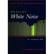Don Delillo's White Noise by Leonard Orr