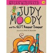 Judy Moody and the Not Bummer Summer by Megan McDonald