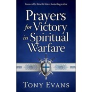 Prayers for Victory in Spiritual Warfare by Tony Evans
