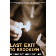 Last Exit to Brooklyn by Hubert Selby Jr