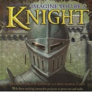 Imagine You're a Knight by Phillip Steele