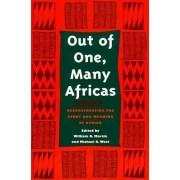 Out of One, Many Africas by William Martin
